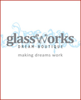 Glass Works Dream Boutique