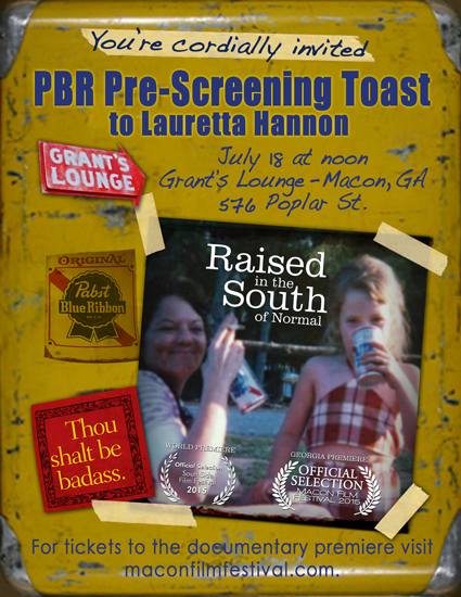 PBR Pre-Screening Toast to Lauretta Hannon Raised in the South of Normal