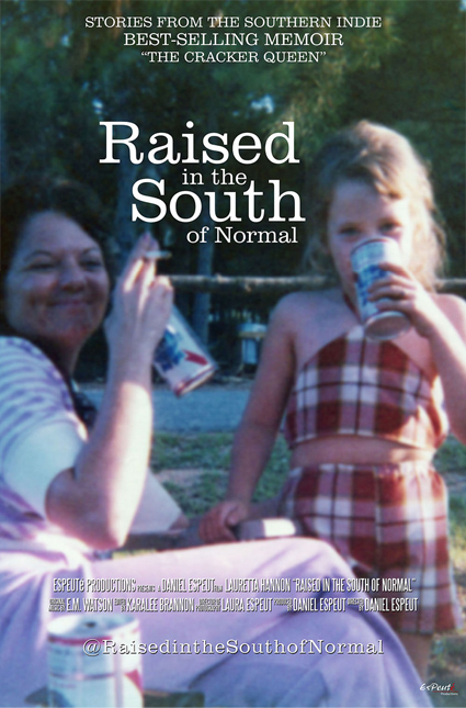 Raised in the South of Normal Poster